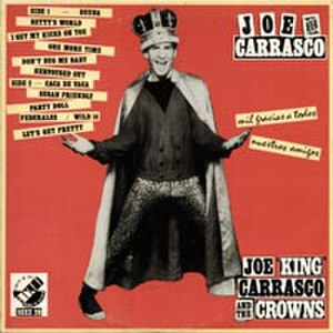 "Joe ""King"" Carrasco and the Crowns (album) - Image: Joe King Carrasco and the Crowns"
