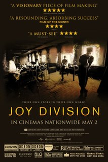 <i>Joy Division</i> (2007 film) 2007 British documentary film about Joy Division directed by Grant Gee