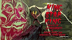 "A man standing on top of a mountain peak with a sword in hand, with a depiction of a man's face in the background; both are next to the words ""King Star King"" with various credits"