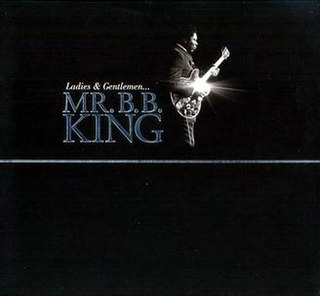 <i>Ladies and Gentlemen... Mr. B.B. King</i> 2012 box set by B. B. King