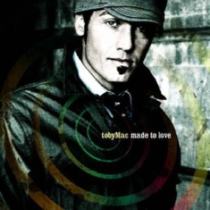 Made to Love - Image: Madetolove tobymac