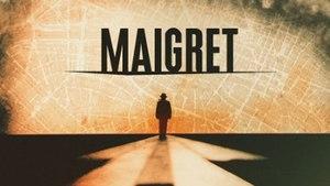 Maigret (2016 TV series) - Image: Maigret TV series 2016 titlecard