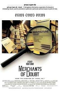 <i>Merchants of Doubt</i> (film) 2014 American documentary film by Robert Kenner