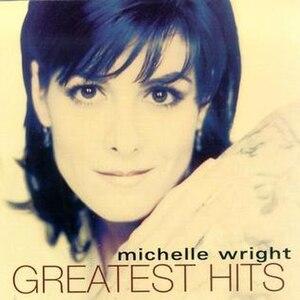 Greatest Hits (Michelle Wright album) - Image: Michelle Wright Greatest Hits