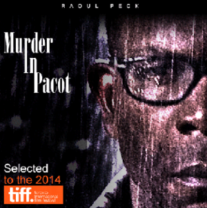 Murder in Pacot - Poster for world premiere at 2014 Toronto International Film Festival