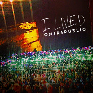 I Lived - Image: One Republic I Lived (Official Single Cover)
