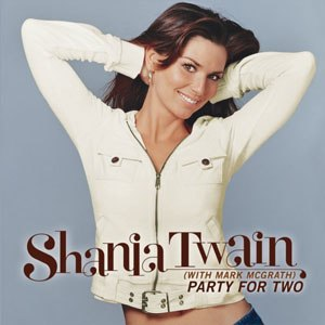 Party for Two - Image: Party for Two (Shania Twain single cover art)