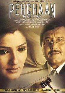 Pehchaan: The Face of Truth (2005) DM - Vinod Khanna, Rati Agnihotri, Raveena Tandon, Sudhanshu Pandey, Juhi Parmar, Viju Khote, Mac Mohan, Achyut Potdar