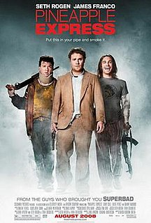 <i>Pineapple Express</i> (film) 2008 American stoner action comedy film directed by David Gordon Green