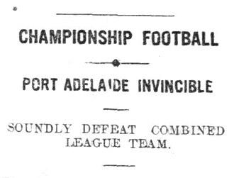 Port Adelaide v South Australia (1914) - Image: Port Adelaide Invincible, The Mail, Adelaide, Oct 1914