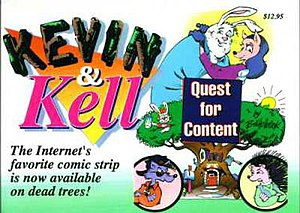 "Kevin and Kell - The front cover of the first Kevin and Kell book, ""Quest for Content""."