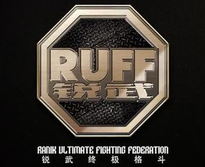 Ranik Ultimate Fighting Federation - Image: RUFF china Logo