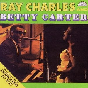 Ray Charles and Betty Carter - Image: Ray Charles And Betty Carter Dedicated To You 1997Rhino