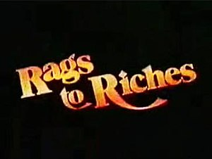 Rags to Riches (TV series)