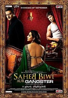 <i>Saheb, Biwi Aur Gangster</i> 2011 film by Tigmanshu Dhulia