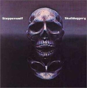 Skullduggery (album) - Image: Steppenwolf Skullduggery