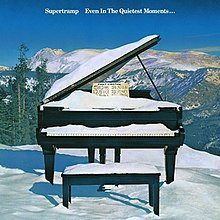 Supertramp - Even in the Quietest Moments.jpg