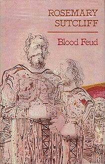 <i>Blood Feud</i> (novel) novel by Rosemary Sutcliff
