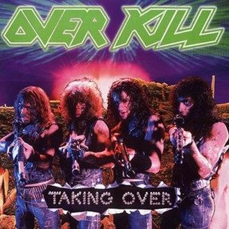 Taking Over (Overkill album) - Image: Taking Over