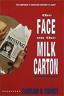 <i>The Face on the Milk Carton</i> 1990 book by Caroline B. Cooney