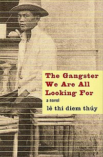 <i>The Gangster We Are All Looking For</i> book by Le Thi Diem Thuy