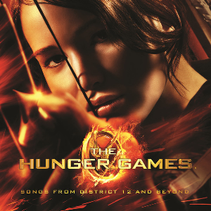 The Hunger Games: Songs from District 12 and Beyond - Image: The Hunger Games soundtrack cover