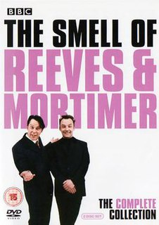 <i>The Smell of Reeves and Mortimer</i>