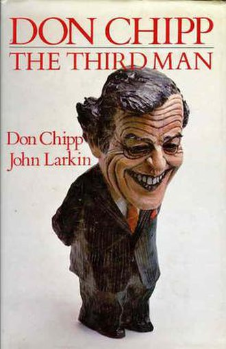 Don Chipp - Don Chipp; The Third Man, by Don Chipp and John Larkin