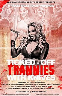 <i>Ticked-Off Trannies with Knives</i> 2010 film by Israel Luna