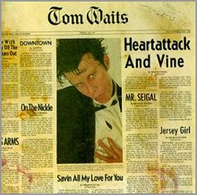 Tom Waits-Heartattack and Vine.jpg