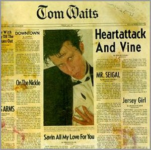 Heartattack and Vine - Image: Tom Waits Heartattack and Vine
