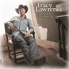 Tracy Lawrence - Find Out Who Your Friends Are.jpg