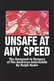 <i>Unsafe at Any Speed</i>