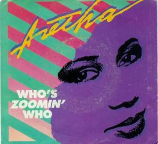 Whos Zoomin Who 1985 single by Aretha Franklin