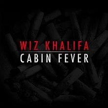 Cabin Fever (mixtape) - Wikipedia