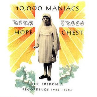Hope Chest: The Fredonia Recordings 1982–1983 - Image: 10,000 Maniacs Hope Chest