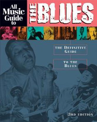 All Music Guide to the Blues - The cover of the third edition of All Music Guide to the Blues.