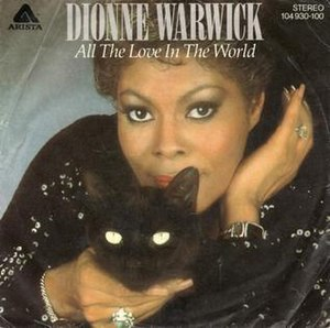 All the Love in the World (Dionne Warwick song) - Image: All the Love in the World Dionne Warwick