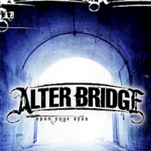 Open Your Eyes (Alter Bridge song) - Image: Alter bridge open your eyes