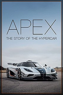 <i>Apex: The Story of the Hypercar</i> 2016 film directed by J.F. MusialJosh Vietze