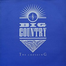 Big Country - The Crossing.jpg