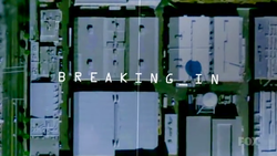 Breaking In 2011 Intertitle.png