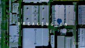 Breaking In (TV series) - Image: Breaking In 2011 Intertitle