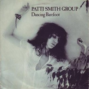 Dancing Barefoot - Image: Dancing Barefoot Patti Smith Group