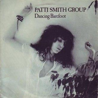Dancing Barefoot - Image: Dancing Barefoot Patti Smith Group