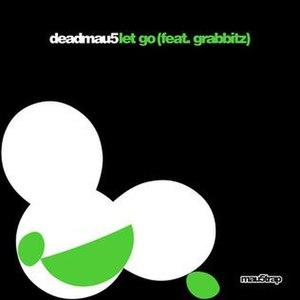 Let Go (deadmau5 & Grabbitz song)