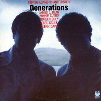 Generations (Pepper Adams and Frank Foster album) - Image: Generations (Pepper Adams and Frank Foster album)