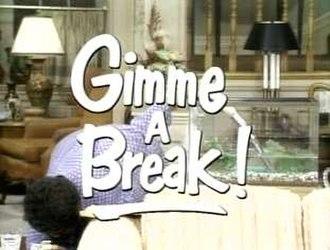 Gimme a Break! - Image: Gimmeabreak