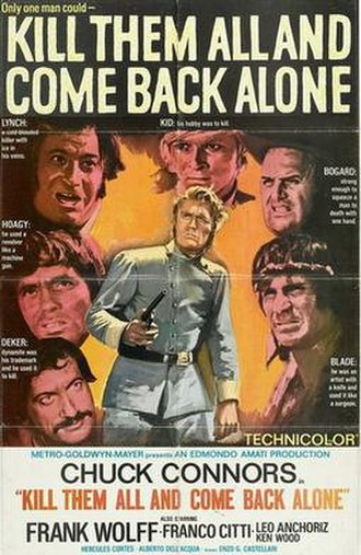 Kill Them All and Come Back Alone - US film poster