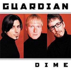 Dime (album) - Image: Guardian d